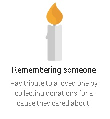 Candle - Remembering someone - Pay tribute to a loved on by collecting donations for a cause they cared about