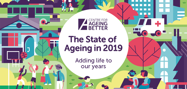 The State of Ageing in 2019. Adding life to our years