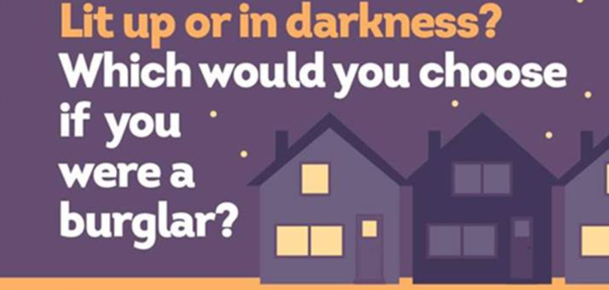 Lit up or in darkness. Which would you choose if you were a burglar?