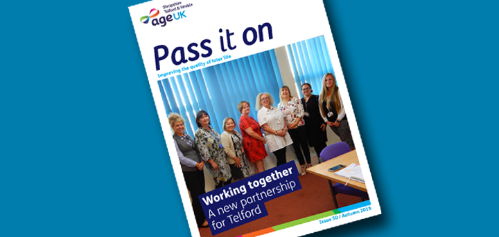 Pass it on: Age UK Shropshire Telford & Wrekin's magazine for the over 50s