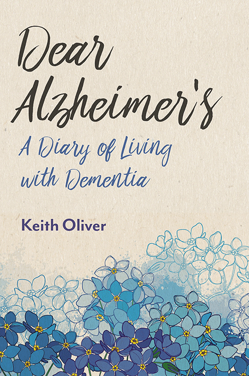 Cover of Keith Oliver's new book, Dear Dementia
